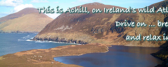 Achill Island, Co. Mayo, in the west of Ireland